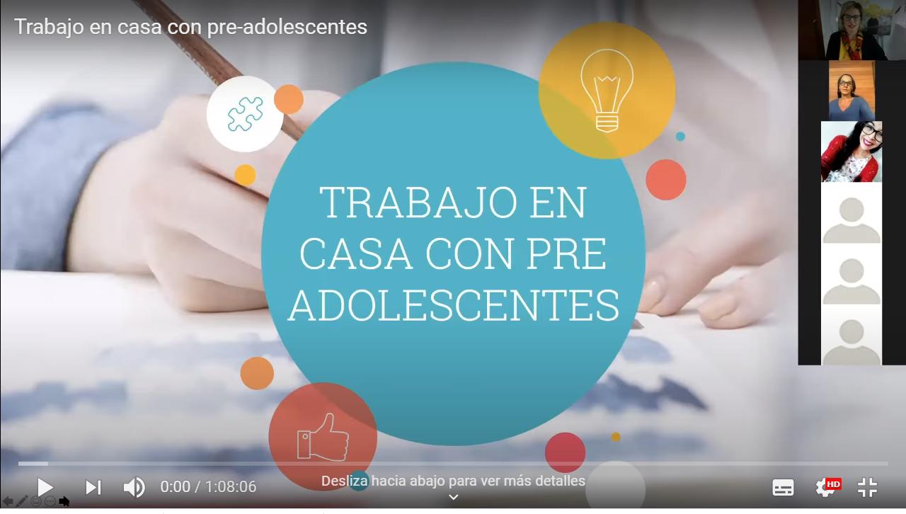 TRABAJO EN CASA CON PRE-ADOLESCENTES (VIDEO)